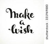 make a wish calligraphic... | Shutterstock .eps vector #331969880