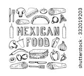mexican food. mexican kitchen.... | Shutterstock .eps vector #332019203