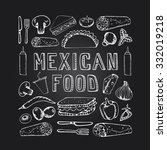mexican food. mexican kitchen.... | Shutterstock .eps vector #332019218