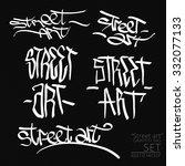 graffiti tag style street art... | Shutterstock .eps vector #332077133