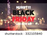black friday sale concept... | Shutterstock . vector #332105840