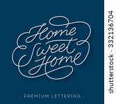 'home sweet home' elegant and... | Shutterstock .eps vector #332136704