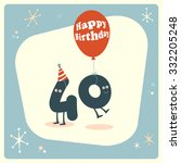 vintage style funny 40th... | Shutterstock .eps vector #332205248