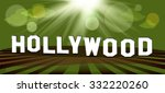 hollywood inscription on a... | Shutterstock .eps vector #332220260