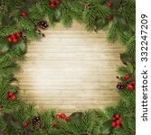 christmas fir branches and... | Shutterstock . vector #332247209