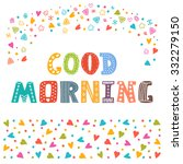 good morning. hand draw... | Shutterstock .eps vector #332279150
