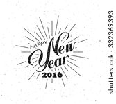 happy new 2016 year. holiday... | Shutterstock .eps vector #332369393
