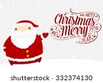 santa claus with merry... | Shutterstock .eps vector #332374130