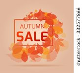 banner for the autumn sales and ... | Shutterstock .eps vector #332577866