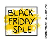 black friday sale. conceptual... | Shutterstock .eps vector #332585090