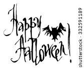 happy halloween hand drawn ... | Shutterstock .eps vector #332591189