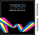track in space. vector retro... | Shutterstock .eps vector #332600648