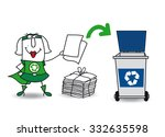 super recycling girl recycles... | Shutterstock .eps vector #332635598
