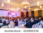 blur of business conference and ... | Shutterstock . vector #332800196