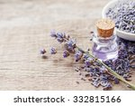 essential lavender oil and dry... | Shutterstock . vector #332815166