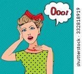 pop art woman with the speech...   Shutterstock .eps vector #332818919