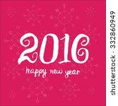 happy new year 2016. universal... | Shutterstock .eps vector #332860949