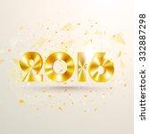 glossy golden text 2016 on... | Shutterstock .eps vector #332887298