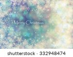 christmas background | Shutterstock . vector #332948474