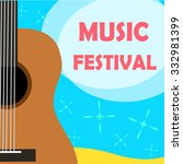 music festival guitar sea beach ... | Shutterstock .eps vector #332981399