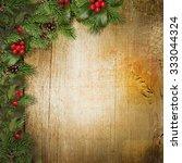 christmas fir branches and... | Shutterstock . vector #333044324