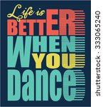 dance slogan and music audio... | Shutterstock .eps vector #333065240
