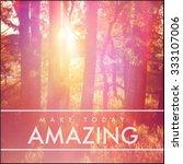 inspirational typographic quote ... | Shutterstock . vector #333107006