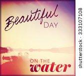 inspirational typographic quote ... | Shutterstock . vector #333107108