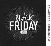 black friday calligraphic... | Shutterstock .eps vector #333289433