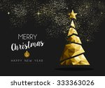 merry christmas and happy new... | Shutterstock . vector #333363026