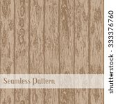 realistic seamless wood texture.... | Shutterstock .eps vector #333376760