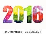 inscription 2016 isolated on... | Shutterstock . vector #333601874