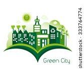 green eco city living concept. | Shutterstock .eps vector #333764774