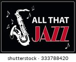 jazz music  poster background... | Shutterstock .eps vector #333788420