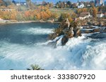 rheinfall   the biggest... | Shutterstock . vector #333807920
