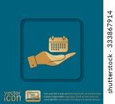 hand holding a calendar sign | Shutterstock .eps vector #333867914