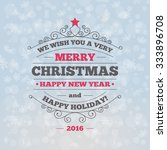 christmas and new year greeting ... | Shutterstock .eps vector #333896708