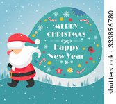 santa claus carrying his sack.... | Shutterstock .eps vector #333896780