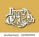 happy birthday text made of... | Shutterstock .eps vector #333904994