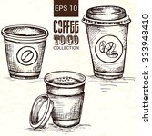 hand drawn cup of coffee... | Shutterstock .eps vector #333948410