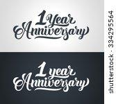 1 year anniversary hand... | Shutterstock .eps vector #334295564
