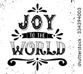 joy to the world. christmas... | Shutterstock .eps vector #334394003