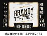 vintage brandy label typeface... | Shutterstock .eps vector #334452473