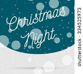 snowfall christmas night card....   Shutterstock . vector #334525973