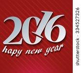 happy new year 2016 | Shutterstock .eps vector #334527326