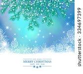 christmas background. snow... | Shutterstock . vector #334697399