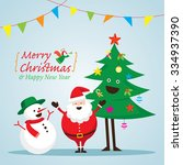 santa claus  snowman  and tree... | Shutterstock .eps vector #334937390