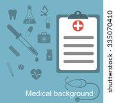 medical report  medical... | Shutterstock .eps vector #335070410
