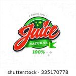natural juice sticker. vector... | Shutterstock .eps vector #335170778
