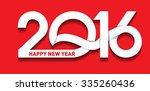 happy new year 2016 text design  | Shutterstock .eps vector #335260436